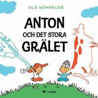 bokomslag Anton och det stora grälet