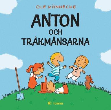 bokomslag Anton och tråkmånsarna
