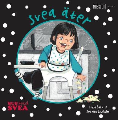 bokomslag Svea äter