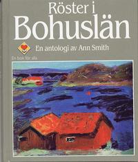 Röster i Bohuslän : en antologi