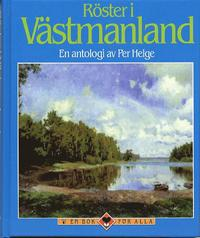Röster i Västmanland : en antologi