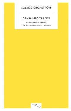 bokomslag Dansa med träben : maskrosbarn och andra - om överlevnadens konst och pris