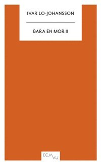bokomslag Bara en mor II
