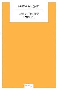 bokomslag Min text och den andres