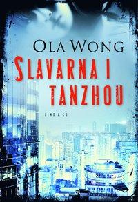 bokomslag Slavarna i Tanzhou