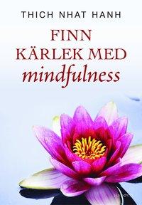 bokomslag Finn kärlek med mindfulness