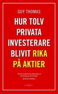 bokomslag Hur tolv privata investerare blivit rika på aktier