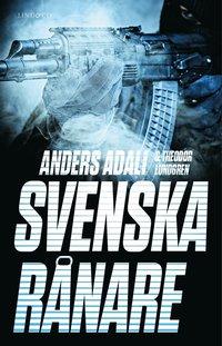 bokomslag Svenska rånare