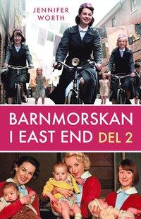 bokomslag Barnmorskan i East End, D. 2
