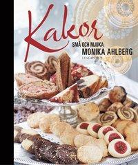 bokomslag Kakor : små och mjuka