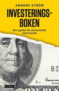 bokomslag Investeringsboken : din guide till ekonomiskt oberoende