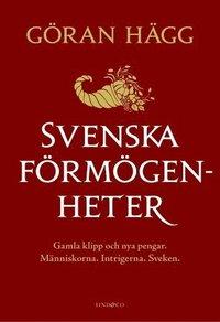 bokomslag Svenska förmögenheter : gamla klipp och nya pengar