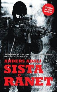 bokomslag Sista rånet : En bok om ett värdetransportrån