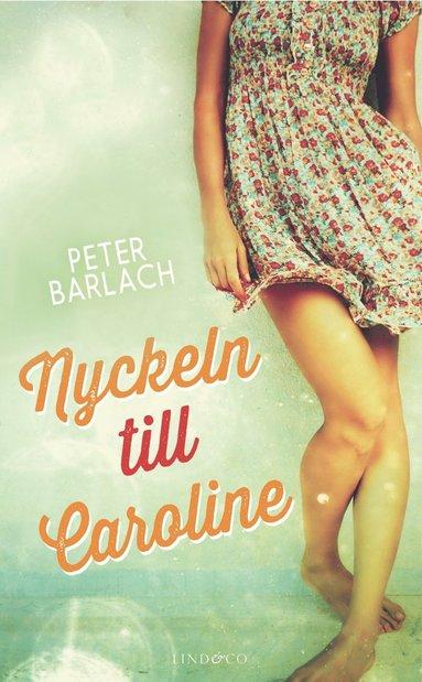 bokomslag Nyckeln till Caroline