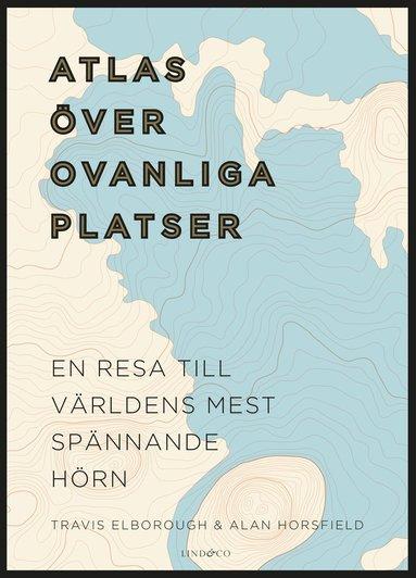 bokomslag Atlas över ovanliga platser