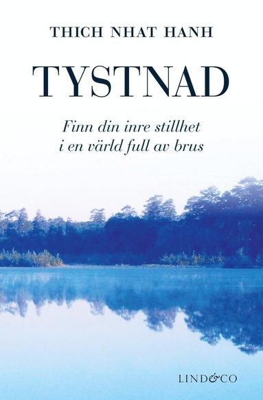 bokomslag Tystnad : finn din inre stillhet i en värld full av brus