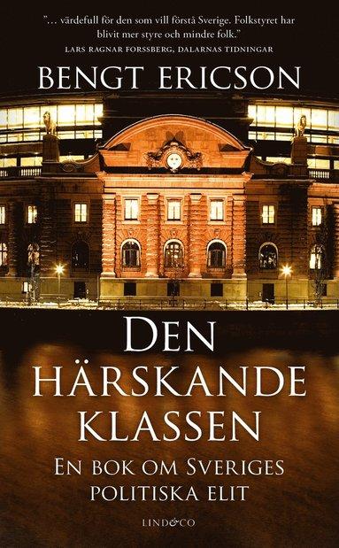 bokomslag Den härskande klassen : en bok om Sveriges politiska elit