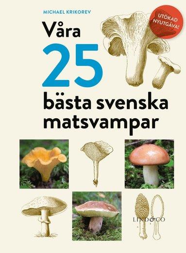 bokomslag Våra 25 bästa svenska matsvampar