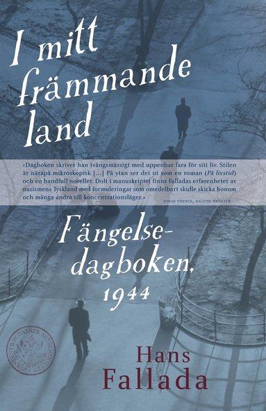 bokomslag I mitt främmande land. Fängelsedagboken 1944