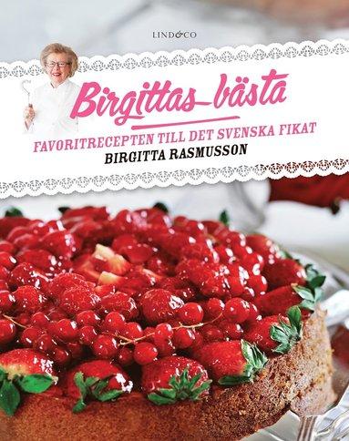 bokomslag Birgittas bästa : favoritrecepten till det svenska fikat