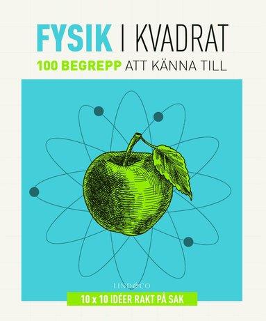 bokomslag Fysik i kvadrat : 100 begrepp att känna till