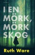 bokomslag I en mörk, mörk skog