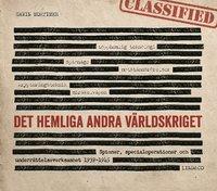bokomslag Det hemliga andra världskriget : spioner, specialoperationer och underrättelseverksamhet 1939-1945