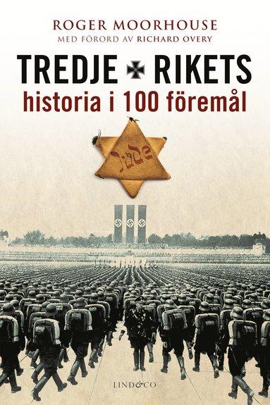 bokomslag Tredje rikets historia i 100 föremål