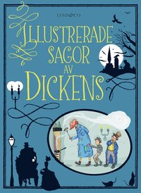 bokomslag Illustrerade sagor av Dickens