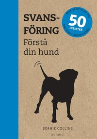 bokomslag Svansföring : förstå din hund
