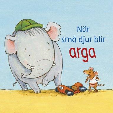 bokomslag När små djur blir arga