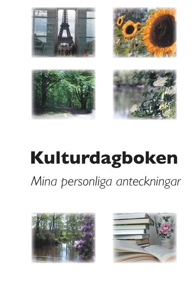 bokomslag Kulturdagboken : mina personliga anteckningar