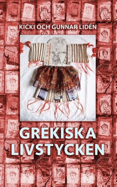 bokomslag Grekiska livstycken : Svenska kvinnors berättelser