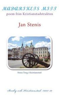 Madarikets mitt : poem från Kristianstadstrakten