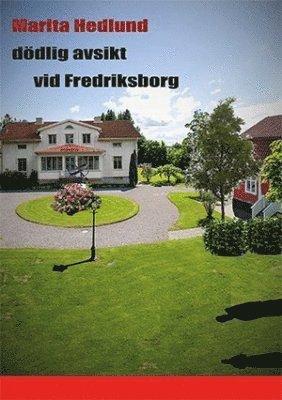 Dödlig avsikt vid Fredriksborg 1