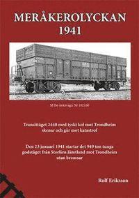 bokomslag Meråkerolyckan : 1941