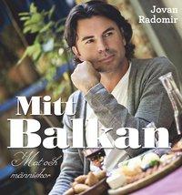 bokomslag Mitt Balkan - Mat och människor