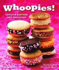 bokomslag Whoopies! : ljuvliga bakverk med tradition