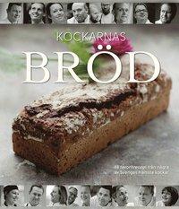 bokomslag Kockarnas bröd : 48 favoritrecept från flera av Sveriges främsta kockar