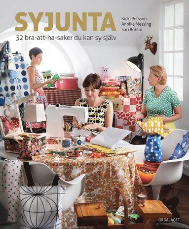 bokomslag Syjunta : 32 bra-att-ha-saker du kan sy själv