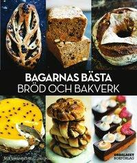 bokomslag Bagarnas bästa bröd och bakverk
