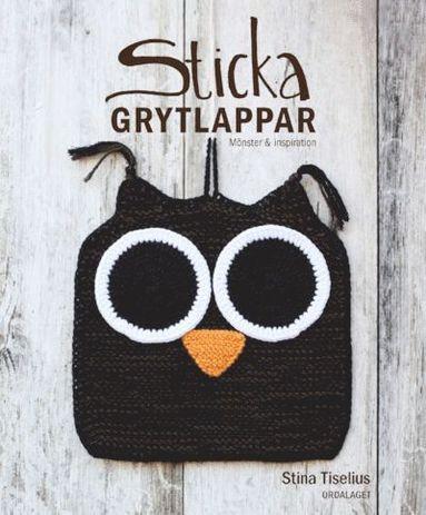 bokomslag Sticka grytlappar : mönster och inspiration