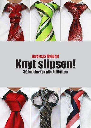 bokomslag Knyt slipsen! : 30 knutar för alla tillfällen