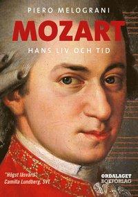 Mozart : hans liv och tid