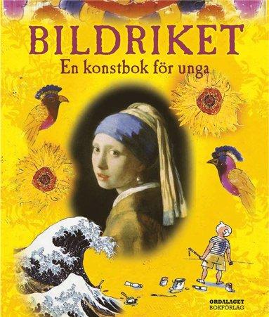 bokomslag Bildriket : en konstbok för unga