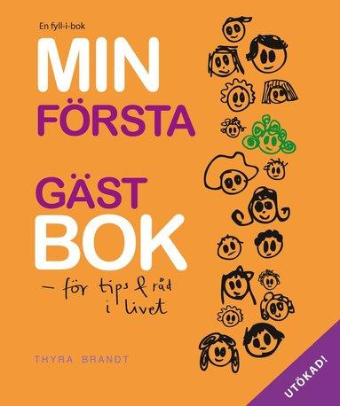 bokomslag Min första gästbok : för tips & råd i livet