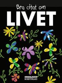 bokomslag Bra citat om livet