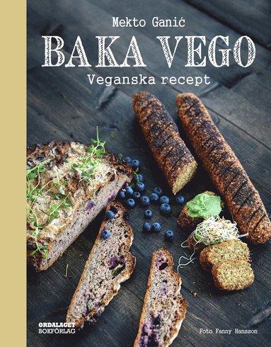 bokomslag Baka vego : veganska recept