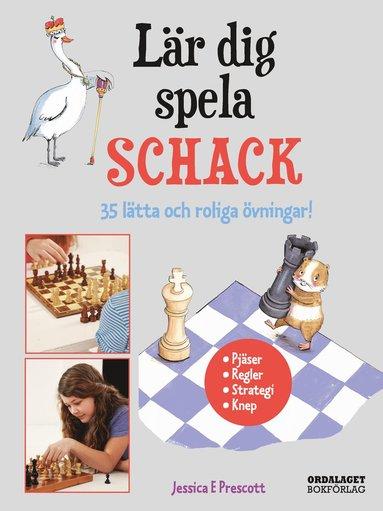 bokomslag Lär dig spela schack : 35 lätta och roliga övningar!