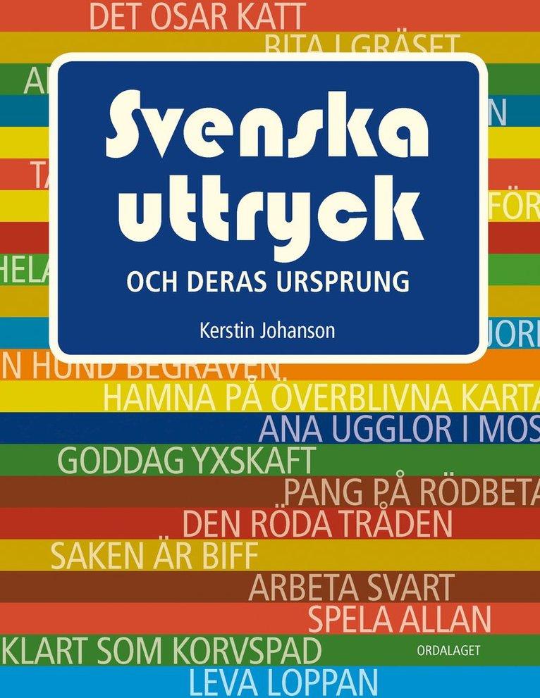 Svenska uttryck och deras ursprung 1